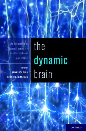 The Dynamic Brain