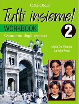 Tutti insieme!: Part 2: Workbook