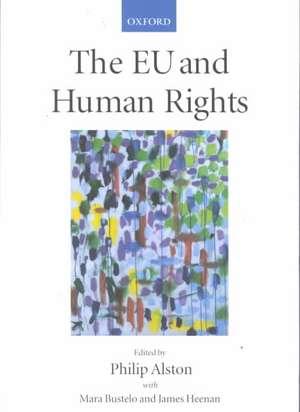 The EU and Human Rights de Philip Alston
