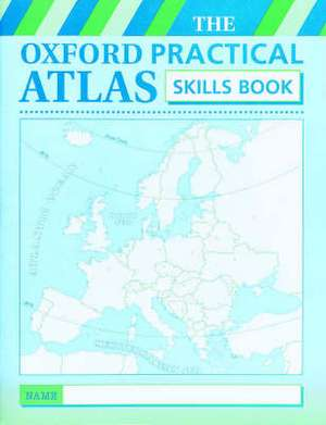 Oxford Practical Atlas: Skills Book
