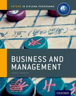 Ib Business and Management:  Oxford Ib Diploma Program de Paul Clark