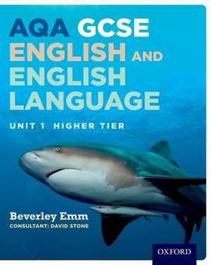 AQA GCSE English and English Language Unit 1 Higher Tier