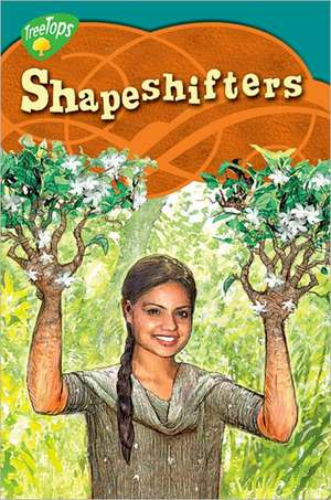 Oxford Reading Tree: Level 16: TreeTops Myths and Legends: Shapeshifters