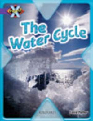 Project X: Water: The Water Cycle