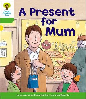 Oxford Reading Tree: Level 2: First Sentences: A Present for Mum de Roderick Hunt