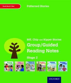 Oxford Reading Tree: Level 2: Patterned Stories: Group/Guided Reading Notes de Roderick Hunt