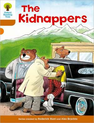 Oxford Reading Tree: Level 8: Stories: The Kidnappers de Roderick Hunt