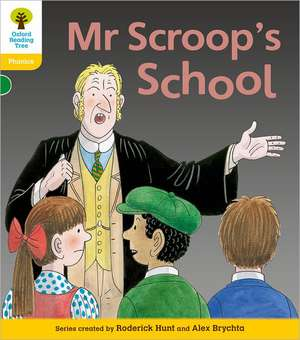 Oxford Reading Tree: Level 5: Floppy's Phonics Fiction: Mr Scroop's School