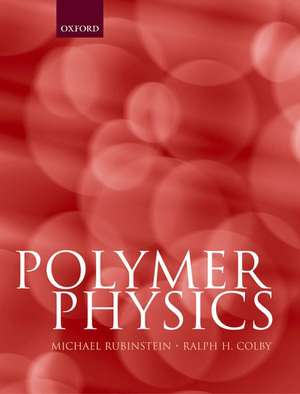 Polymer Physics de Michael Rubinstein