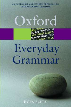 Everyday Grammar de John Seely