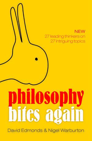 Philosophy Bites Again de David Edmonds