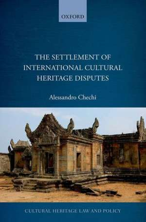 The Settlement Of International Cultural Heritage