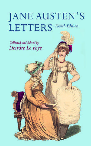 Jane Austen's Letters de Deirdre Le Faye