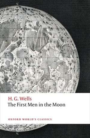 The First Men in the Moon de H. G. Wells