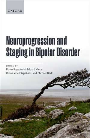 Neuroprogression and Staging in Bipolar Disorder