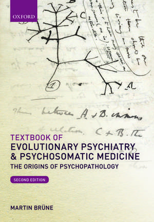 Textbook of Evolutionary Psychiatry and Psychosomatic Medicine
