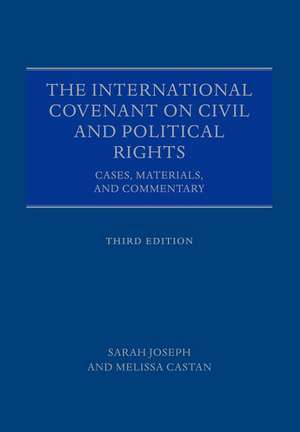 The International Covenant on Civil and Political Rights: Cases, Materials, and Commentary de Sarah Joseph