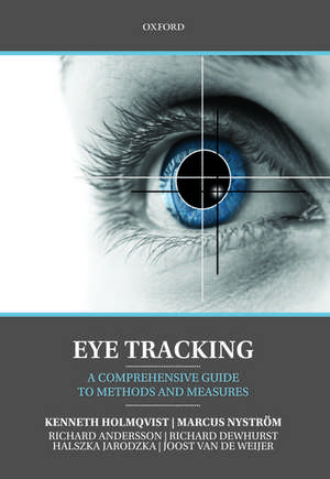 Eye Tracking: A comprehensive guide to methods and measures de Kenneth Holmqvist