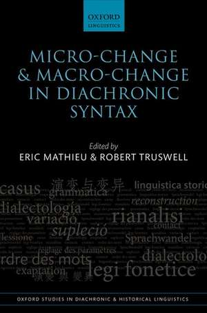 Micro-change and Macro-change in Diachronic Syntax