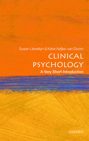 Clinical Psychology: A Very Short Introduction de Susan Llewelyn