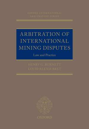 Arbitration of International Mining Disputes