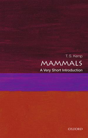 Mammals: A Very Short Introduction imagine