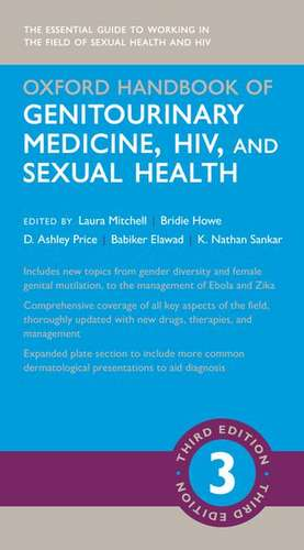 Oxford Handbook of Genitourinary Medicine, HIV, and Sexual Health de Laura Mitchell