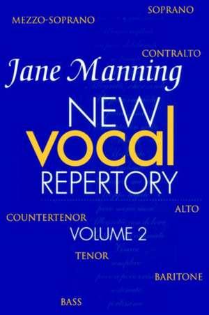 New Vocal Repertory 2 de Jane Manning