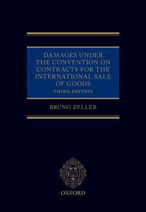 Damages Under the Convention on Contracts for the International Sale of Goods de Bruno Zeller