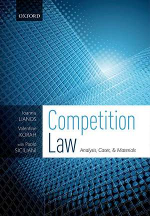 Competition Law: Analysis, Cases, & Materials de Ioannis Lianos