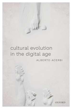 Cultural Evolution in the Digital Age imagine