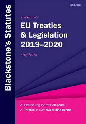 Blackstone's EU Treaties & Legislation 2019-2020 de Nigel Foster