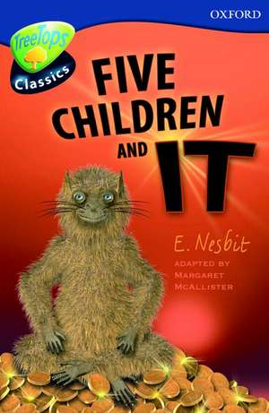 Oxford Reading Tree: Level 14: TreeTops Classics: Five Children and It