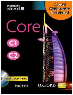 A Level Mathematics for Edexcel: Core C1/C2