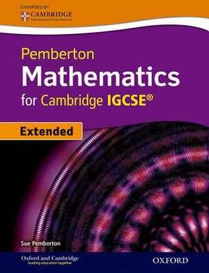 Pemberton Mathematics for Cambridge IGCSE® Student Book de Sue Pemberton
