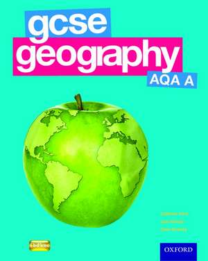 GCSE Geography AQA A Student Book