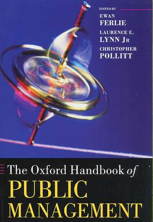 The Oxford Handbook of Public Management de Ewan Ferlie