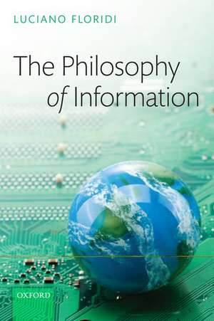 The Philosophy of Information de Luciano Floridi