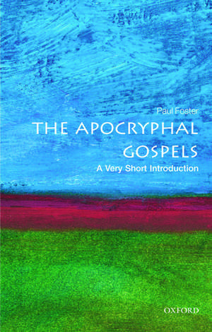 The Apocryphal Gospels: A Very Short Introduction imagine
