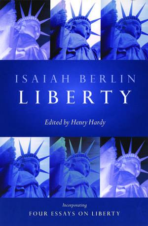 Liberty de Isaiah Berlin