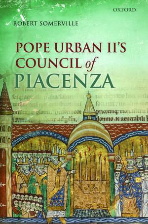 Pope Urban II's Council of Piacenza de Robert Somerville