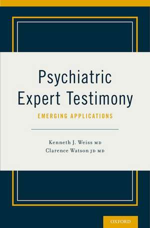 Psychiatric Expert Testimony: Emerging Applications