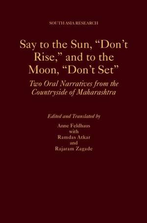 Say to the Sun, Don't Rise, and to the Moon, Don't Set
