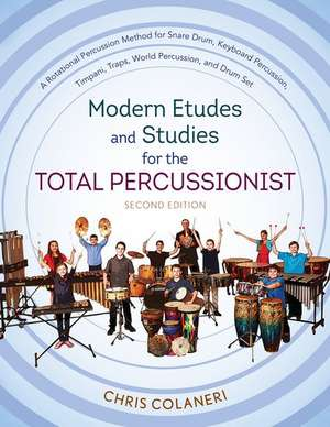 Modern Etudes and Studies for the Total Percussionist de Chris Colaneri