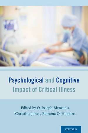 Psychological and Cognitive Impact of Critical Illness