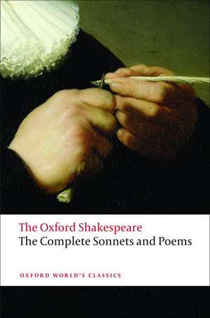 The Complete Sonnets and Poems: The Oxford Shakespeare imagine