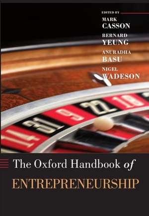 The Oxford Handbook of Entrepreneurship de Mark Casson
