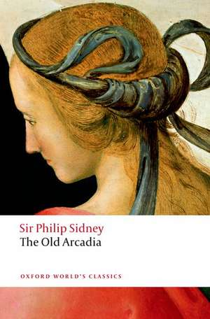 The Countess of Pembroke's Arcadia (The Old Arcadia) de Philip Sidney