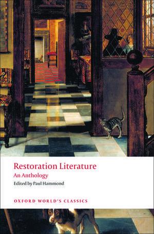 Restoration Literature: An Anthology de Paul Hammond