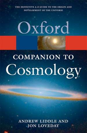 The Oxford Companion to Cosmology de Andrew Liddle